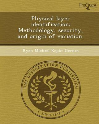 Physical Layer Identification: Methodology