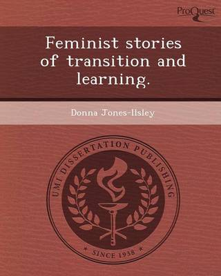 Feminist Stories of Transition and Learning