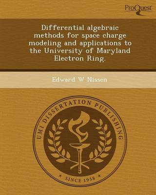 Differential Algebraic Methods for Space Charge Modeling and Applications to the University of Maryland Electron Ring