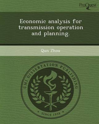 Economic Analysis for Transmission Operation and Planning