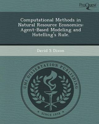 Computational Methods in Natural Resource Economics: Agent-Based Modeling and Hotelling's Rule