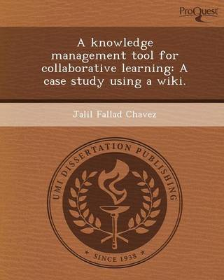 A Knowledge Management Tool for Collaborative Learning: A Case Study Using a Wiki