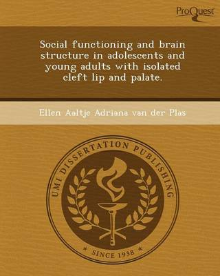 Social Functioning and Brain Structure in Adolescents and Young Adults with Isolated Cleft Lip and Palate
