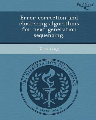 Error Correction and Clustering Algorithms for Next Generation Sequencing