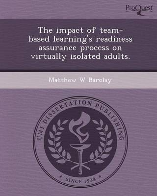 The Impact of Team-Based Learning's Readiness Assurance Process on Virtually Isolated Adults