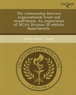 The Relationship Between Organizational Trust and Mindfulness: An Exploration of NCAA Division III Athletic Departments