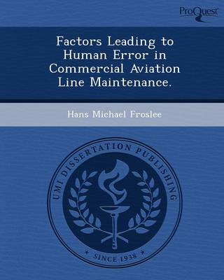 Factors Leading to Human Error in Commercial Aviation Line Maintenance