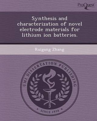 Synthesis and Characterization of Novel Electrode Materials for Lithium Ion Batteries