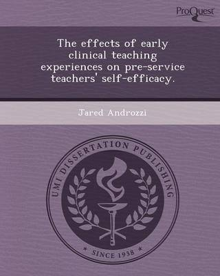 The Effects of Early Clinical Teaching Experiences on Pre-Service Teachers' Self-Efficacy