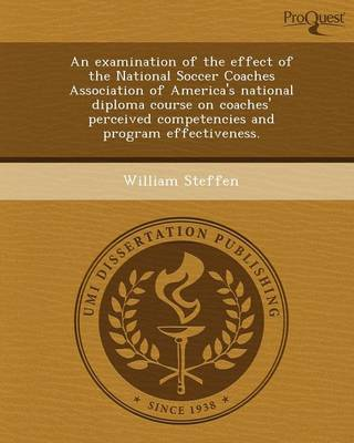 An Examination of the Effect of the National Soccer Coaches Association of America's National Diploma Course on Coaches' Perceived Competencies and P