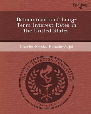 Determinants of Long-Term Interest Rates in the United States
