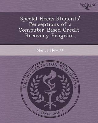 Special Needs Students' Perceptions of a Computer-Based Credit-Recovery Program