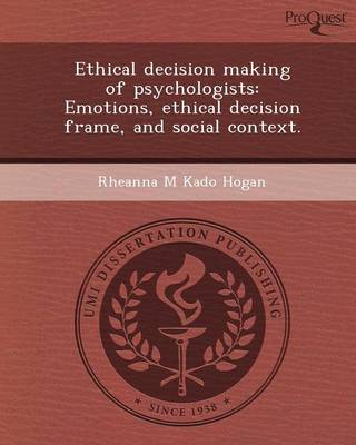 Ethical Decision Making of Psychologists: Emotions
