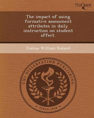 The Impact of Using Formative Assessment Attributes in Daily Instruction on Student Affect