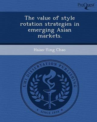 The Value of Style Rotation Strategies in Emerging Asian Markets