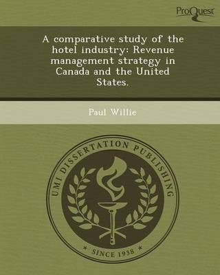 A Comparative Study of the Hotel Industry: Revenue Management Strategy in Canada and the United States