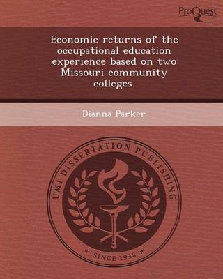 Economic Returns of the Occupational Education Experience Based on Two Missouri Community Colleges