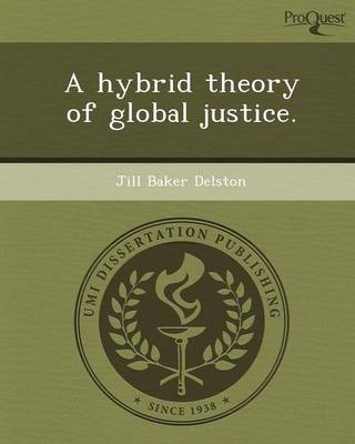 A Hybrid Theory of Global Justice
