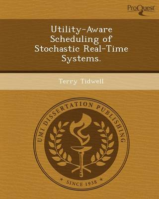 Utility-Aware Scheduling of Stochastic Real-Time Systems