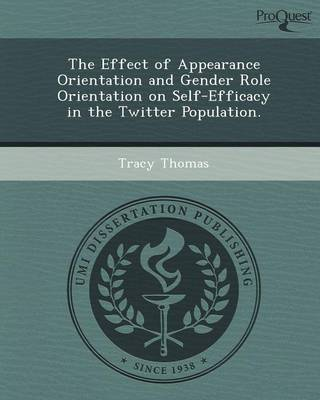 The Effect of Appearance Orientation and Gender Role Orientation on Self-Efficacy in the Twitter Population