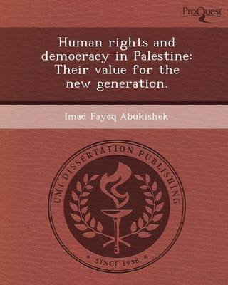 Human Rights and Democracy in Palestine: Their Value for the New Generation