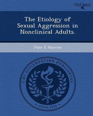 The Etiology of Sexual Aggression in Nonclinical Adults
