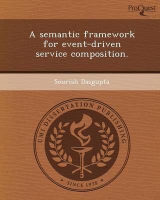A Semantic Framework for Event-Driven Service Composition
