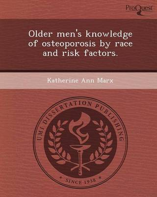 Older Men's Knowledge of Osteoporosis by Race and Risk Factors