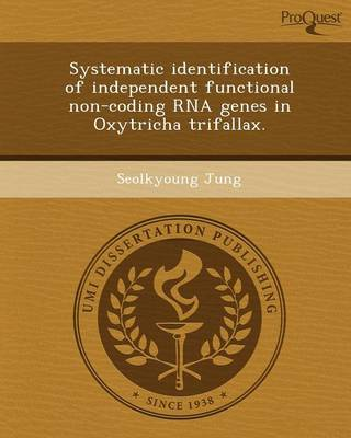 Systematic Identification of Independent Functional Non-Coding RNA Genes in Oxytricha Trifallax