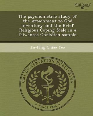 The Psychometric Study of the Attachment to God Inventory and the Brief Religious Coping Scale in a Taiwanese Christian Sample