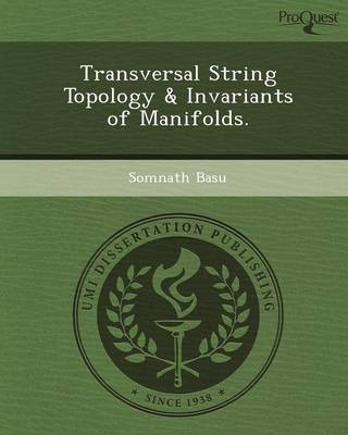 Transversal String Topology & Invariants of Manifolds