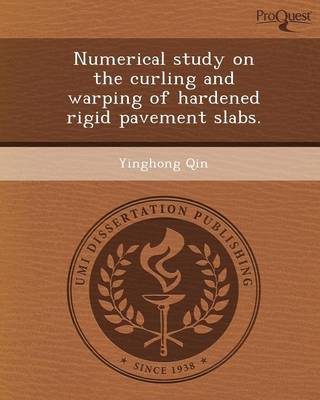 Numerical Study on the Curling and Warping of Hardened Rigid Pavement Slabs