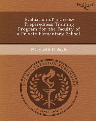 Evaluation of a Crisis-Preparedness Training Program for the Faculty of a Private Elementary School