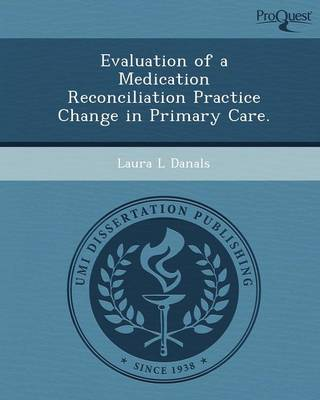 Evaluation of a Medication Reconciliation Practice Change in Primary Care