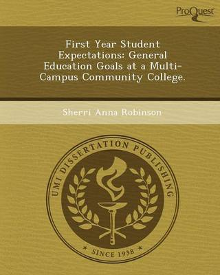 First Year Student Expectations: General Education Goals at a Multi-Campus Community College