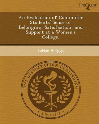 An Evaluation of Commuter Students' Sense of Belonging