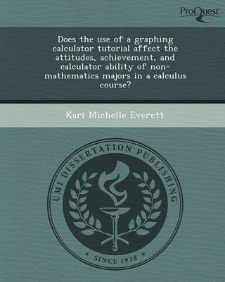 Does the Use of a Graphing Calculator Tutorial Affect the Attitudes