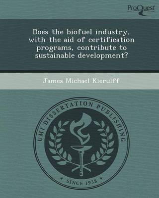 Does the Biofuel Industry
