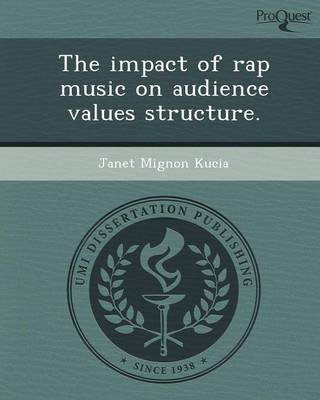 The Impact of Rap Music on Audience Values Structure