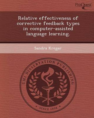 Relative Effectiveness of Corrective Feedback Types in Computer-Assisted Language Learning