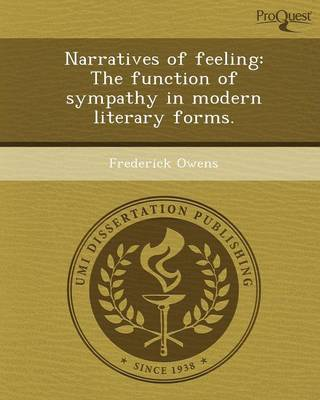 Narratives of Feeling: The Function of Sympathy in Modern Literary Forms