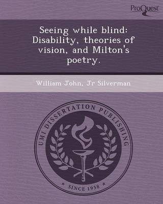 Seeing While Blind: Disability