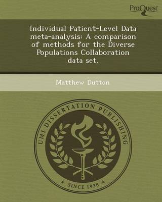 Individual Patient-Level Data Meta-Analysis: A Comparison of Methods for the Diverse Populations Collaboration Data Set