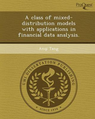 A Class of Mixed-Distribution Models with Applications in Financial Data Analysis
