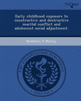 Early Childhood Exposure to Constructive and Destructive Marital Conflict and Adolescent Social Adjustment