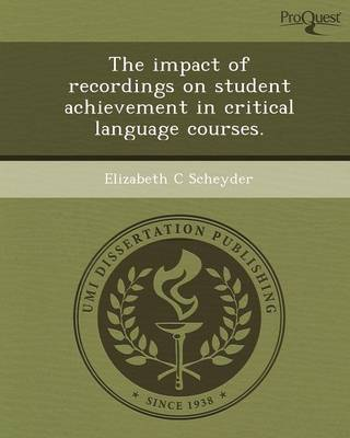 The Impact of Recordings on Student Achievement in Critical Language Courses