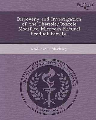 Discovery and Investigation of the Thiazole/Oxazole Modified Microcin Natural Product Family