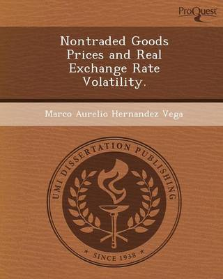 Nontraded Goods Prices and Real Exchange Rate Volatility