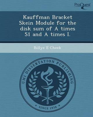 Kauffman Bracket Skein Module for the Disk Sum of a Times S1 and a Times I