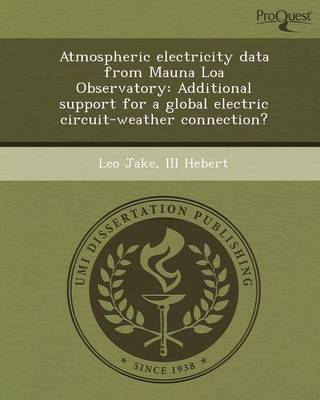 Atmospheric Electricity Data from Mauna Loa Observatory: Additional Support for a Global Electric Circuit-Weather Connection?